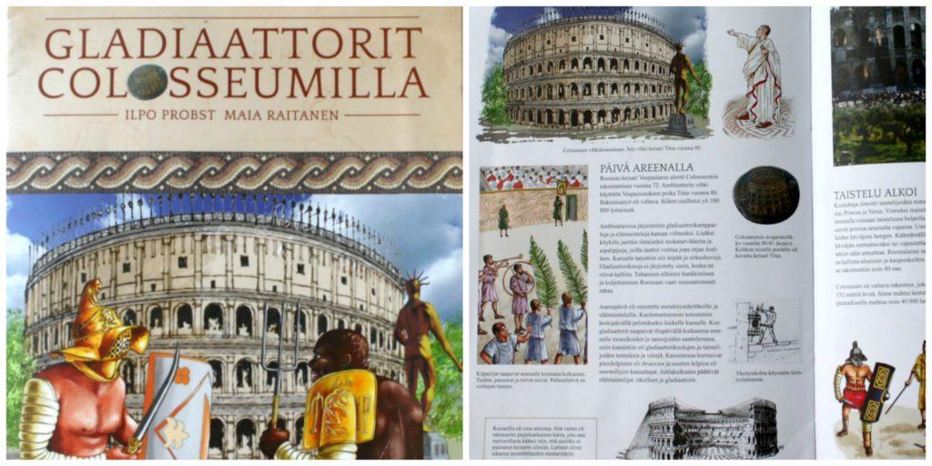 Gladiaattorit Colosseumilla. Leipää ja sirkushuveja.