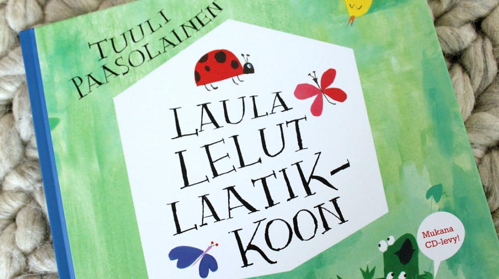 Muskarikirja / Tuuli Paasolainen: Laula lelut laatikkoon (Nemo 2016)