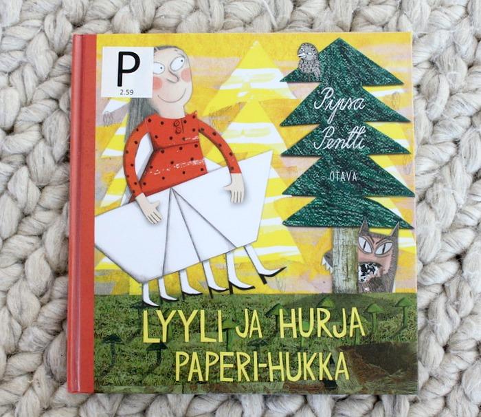 Kuvakirja / Lastenkirja / Pipsa Pentti: Lyyli ja hurja Paperi-Hukka (Otava 2016)