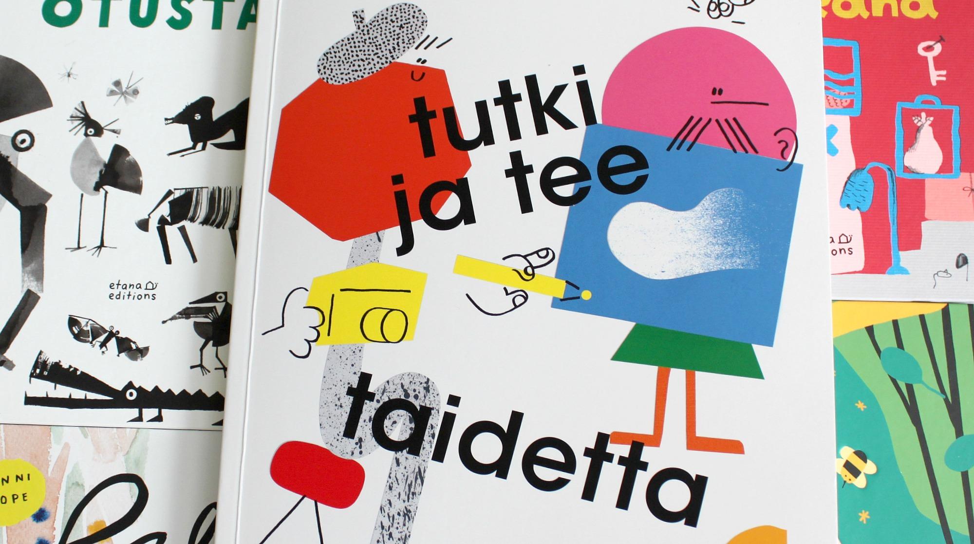 Lasten taidekirja ja suuri kirja-arvonta (eli Tutki ja tee taidetta ja Etana Editions -kirjoja)