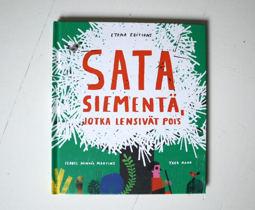 Isabel Minhós Martins ja Yara Kono: Sata siementä, jotka lensivät pois