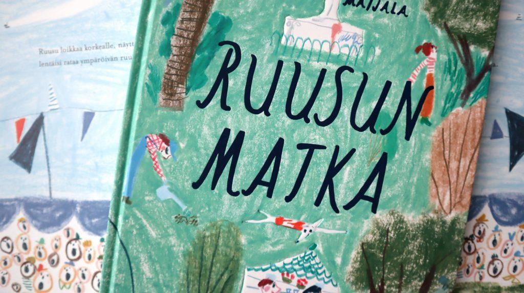 Marika Maijala / Ruusun Matka / Etana Editions 2018